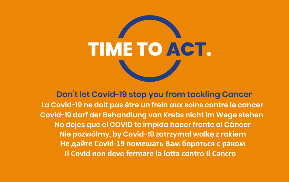 Time To Act: Don't let Covid-19 stop you from tackling Cancer